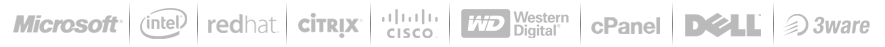 Our technology partners include: CloudLinux, redhat, citrix, cisco, cPanel, Dell, intel, 3ware, Western Digital, Microsoft